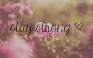 wall_stay_strong_by_analaurasam-d5y1ubp